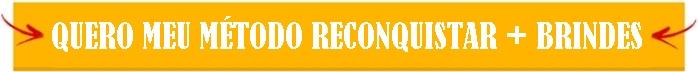 Método Reconquistar + Brindes